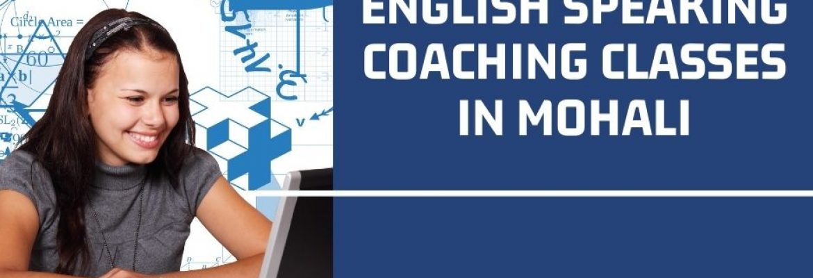 English Speaking Coaching Classes in Mohali
