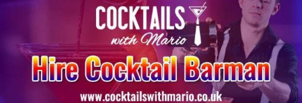 Barman For Hire | Cocktails With Mario
